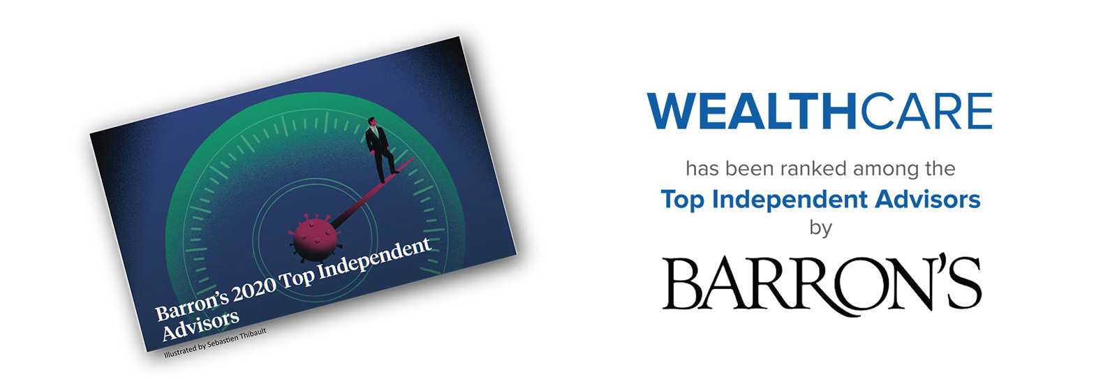 Wealthcare ranked by Barron's as Top Firm