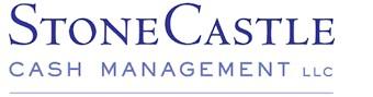 StoneCastle Cash Management LLC