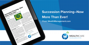 Succession Planning – Now More Than Ever!