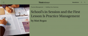 School's in Session and First Lesson Is Practice Management
